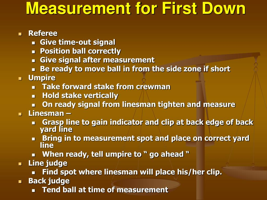 Measurement for First Down