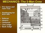 mechanics the 5 man crew
