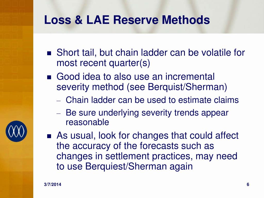 Loss & LAE Reserve Methods