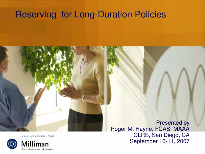 Reserving for long duration policies
