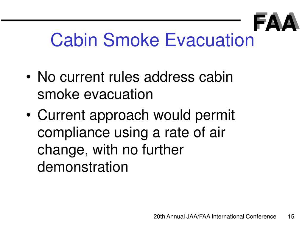 Cabin Smoke Evacuation
