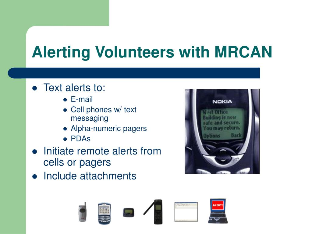 Alerting Volunteers with MRCAN