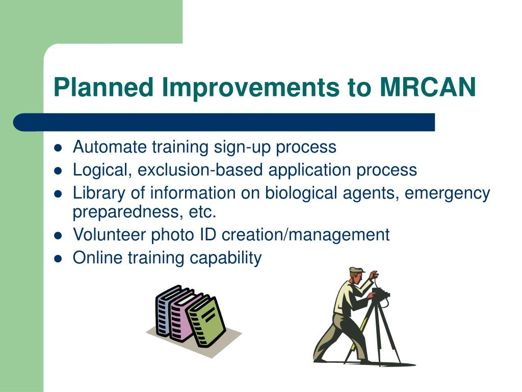 Planned Improvements to MRCAN