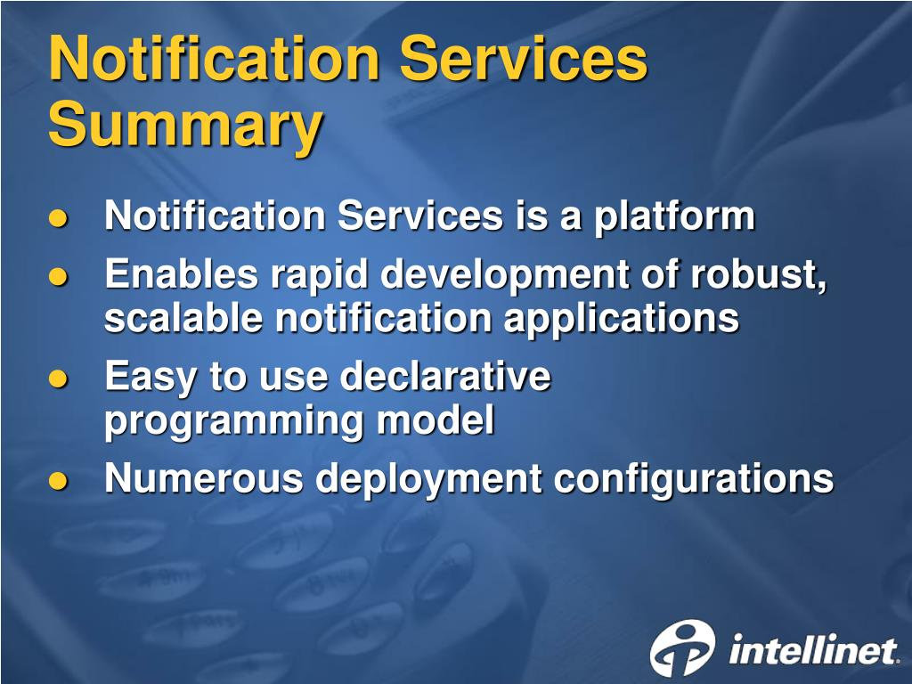 Notification Services Summary