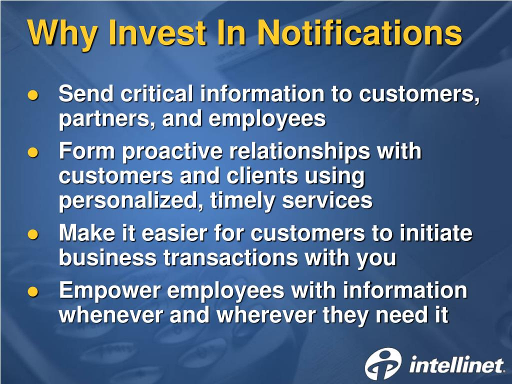 Why Invest In Notifications