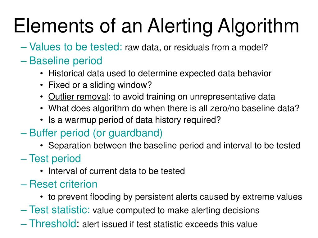 Elements of an Alerting Algorithm