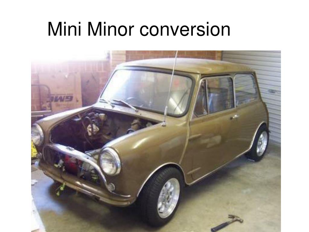 Mini Minor conversion
