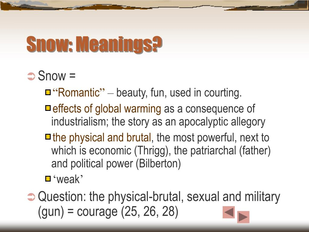Snow: Meanings?