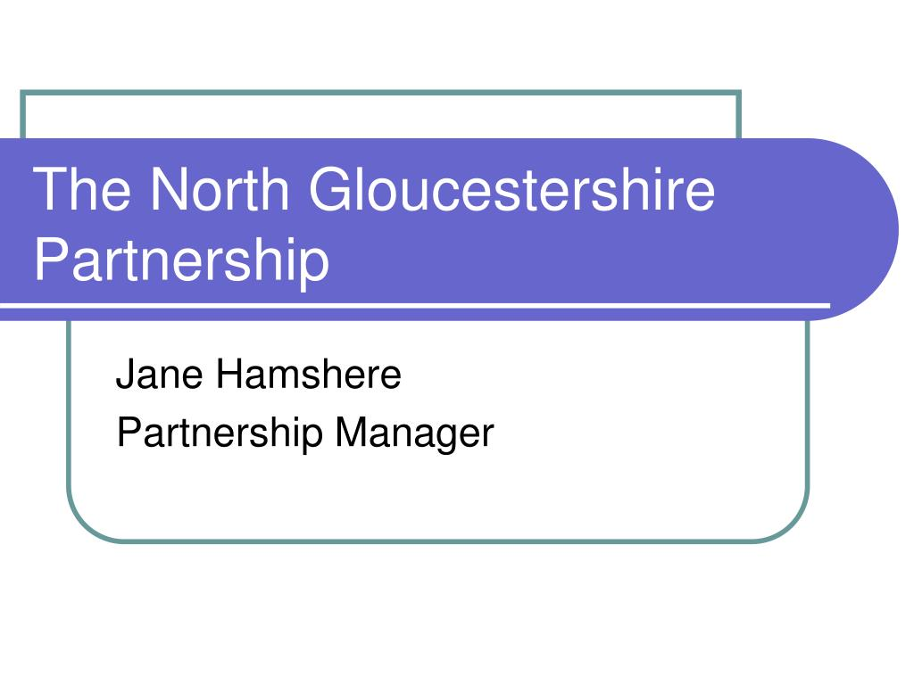 The North Gloucestershire Partnership
