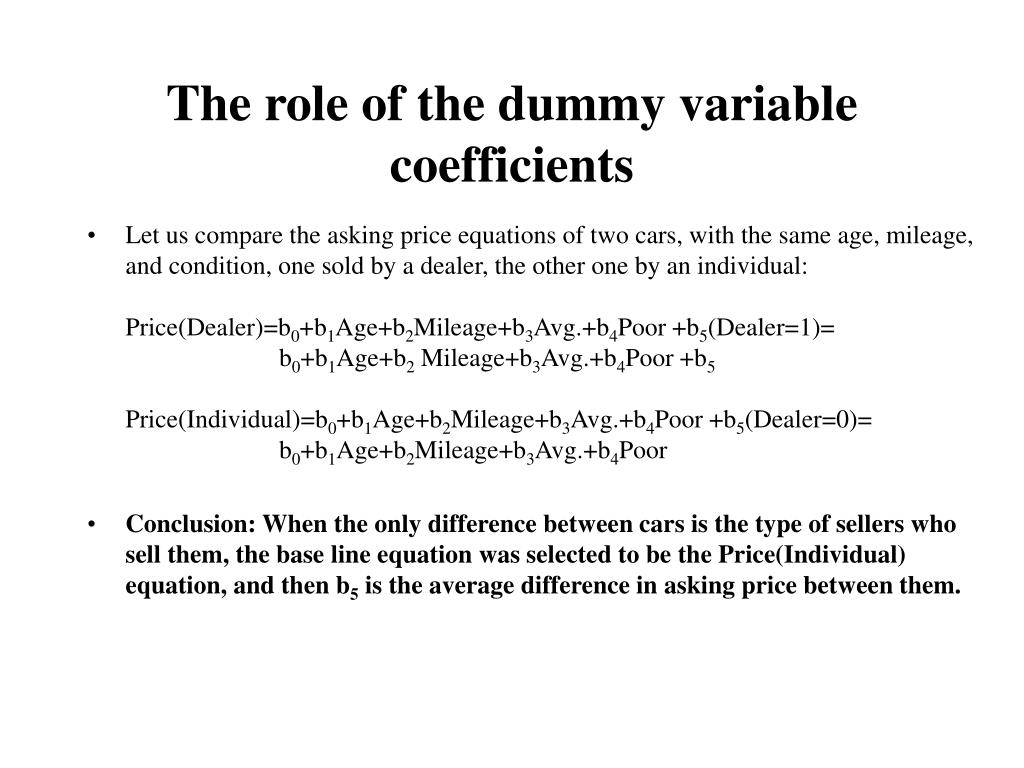 The role of the dummy variable coefficients