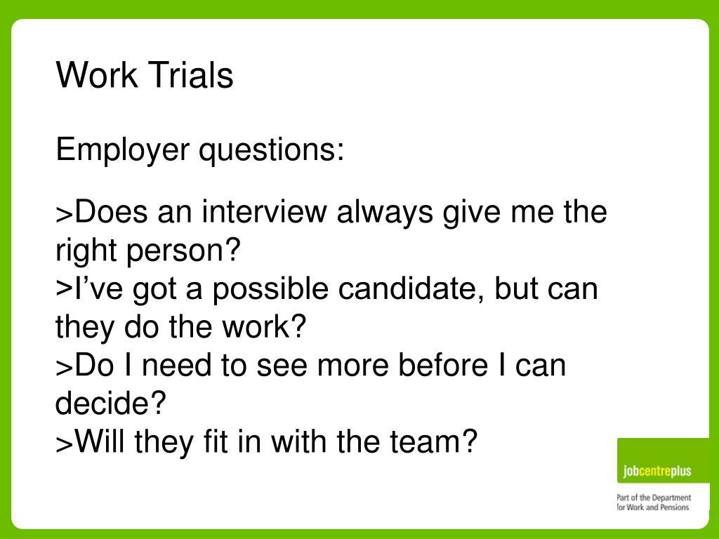 Work Trials