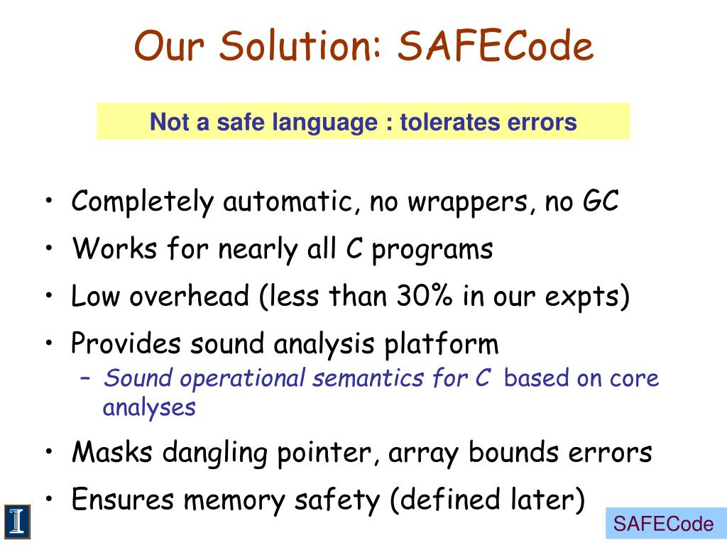 Our Solution: SAFECode