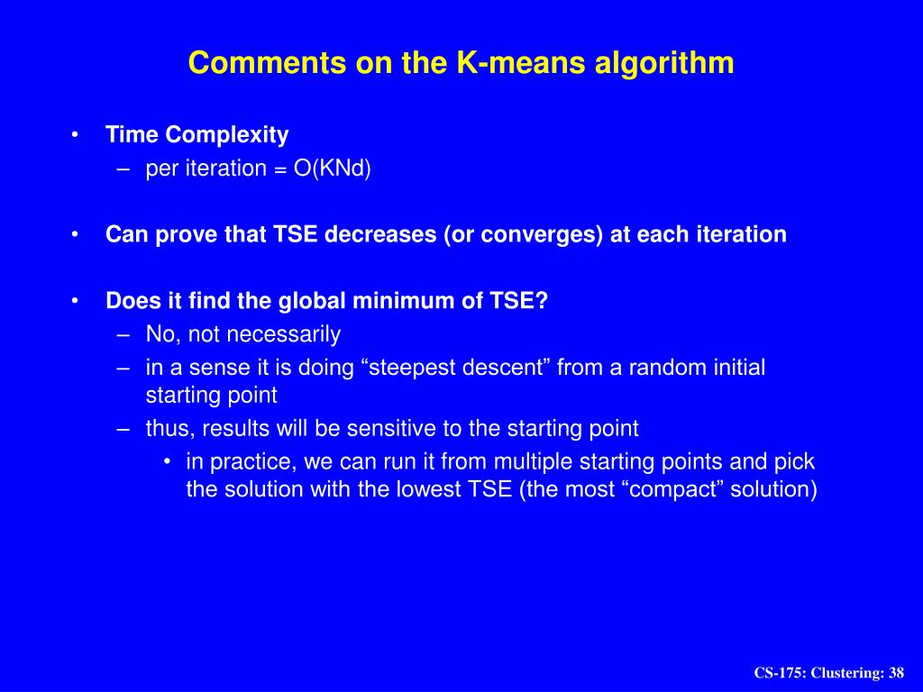 Comments on the K-means algorithm