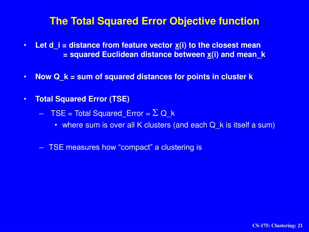 The Total Squared Error Objective function