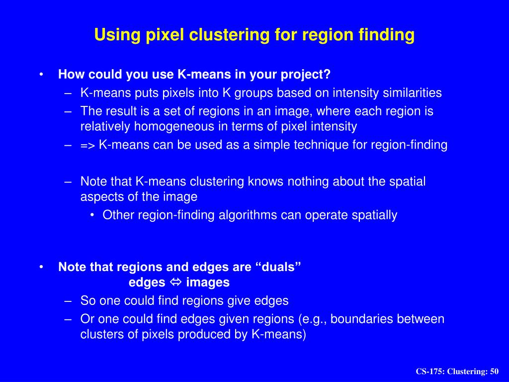 Using pixel clustering for region finding