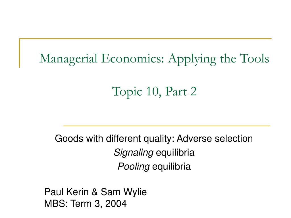 Managerial Economics: Applying the Tools