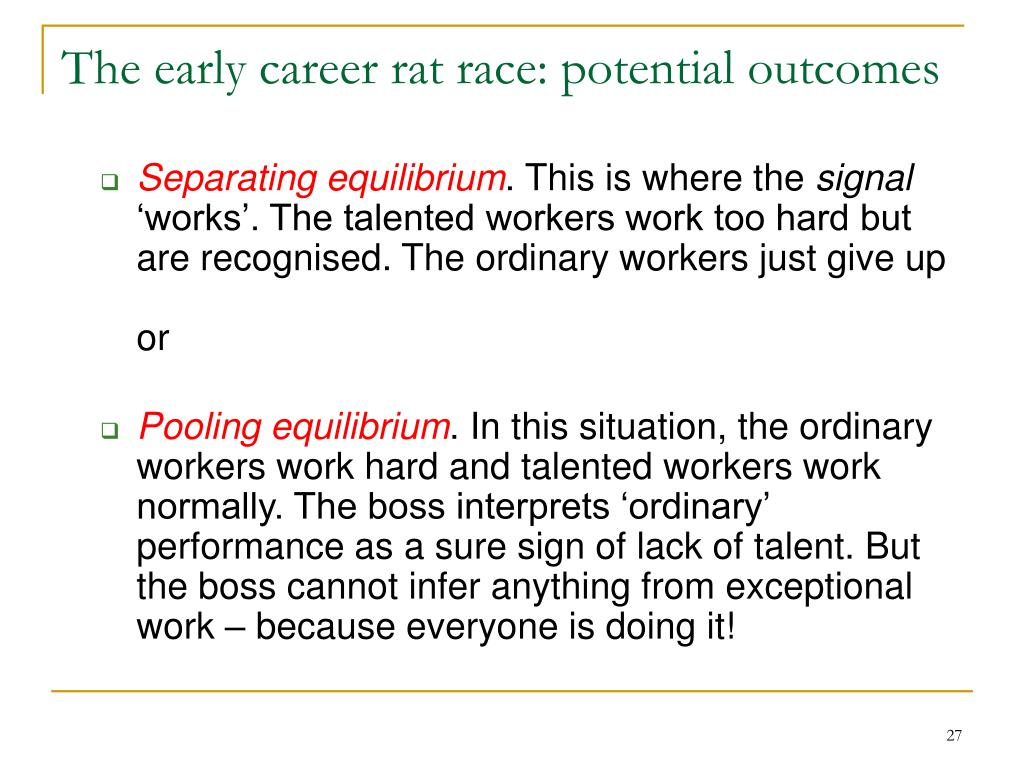 The early career rat race: potential outcomes