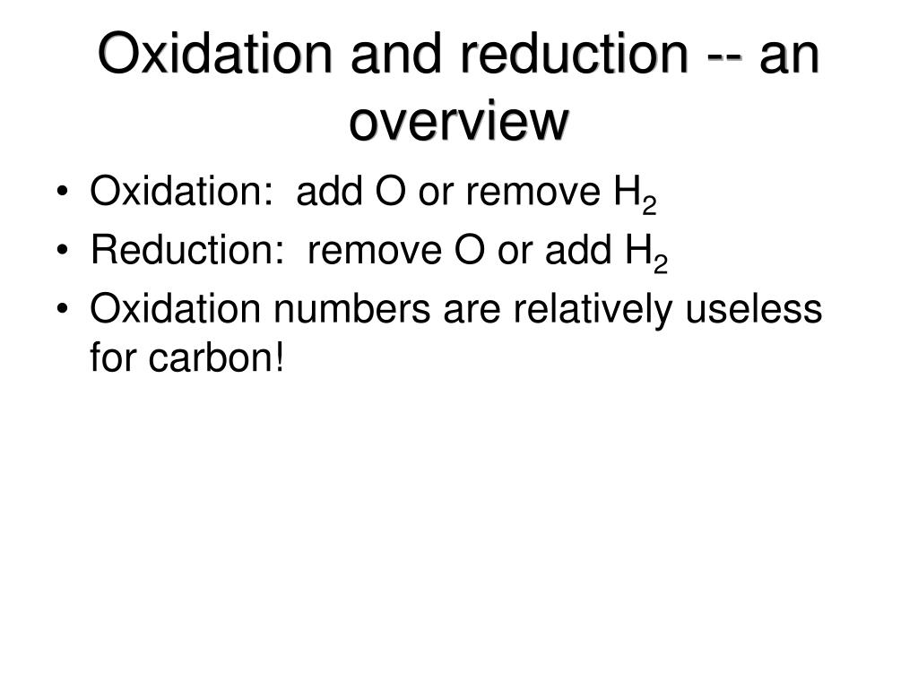 Oxidation and reduction -- an overview