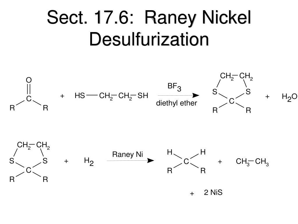 Sect. 17.6:  Raney Nickel Desulfurization