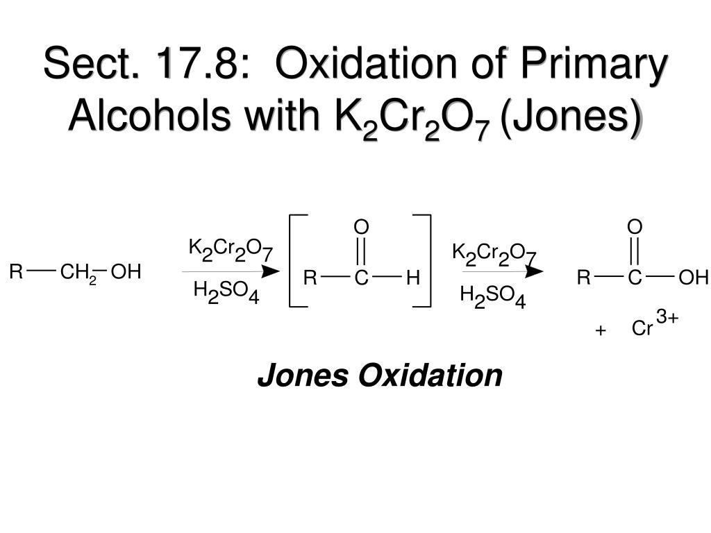 Sect. 17.8:  Oxidation of Primary Alcohols with K