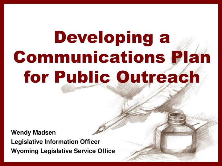 Developing a communications plan for public outreach