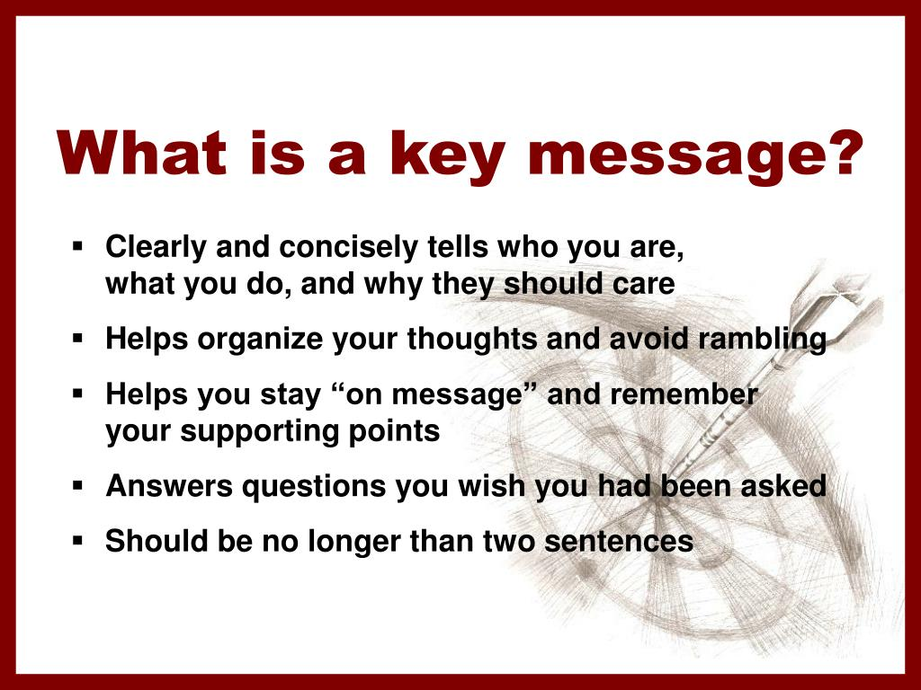 What is a key message?