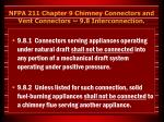 nfpa 211 chapter 9 chimney connectors and vent connectors 9 8 interconnection