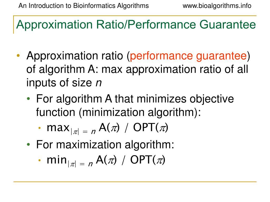 Approximation Ratio/Performance Guarantee