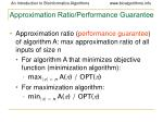 approximation ratio performance guarantee42