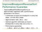 improvedbreakpointreversalsort performance guarantee