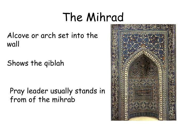 The Mihrad