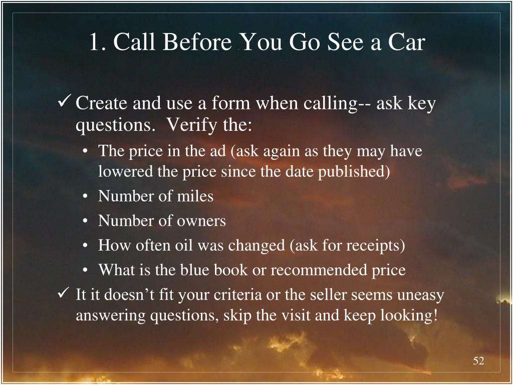 1. Call Before You Go See a Car