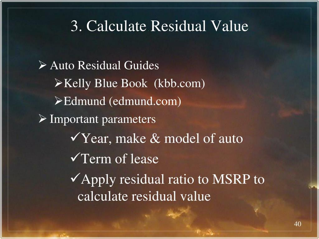 3. Calculate Residual Value