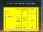 4 finance the purchase if you must