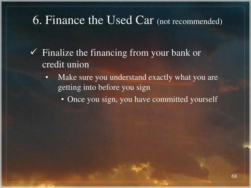6. Finance the Used Car