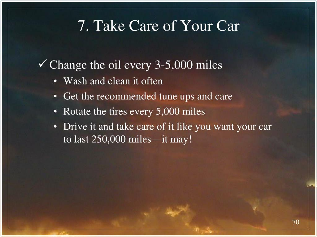 7. Take Care of Your Car