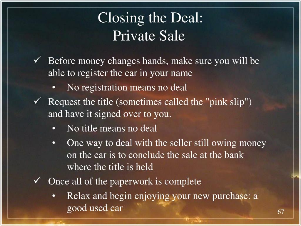 Closing the Deal: