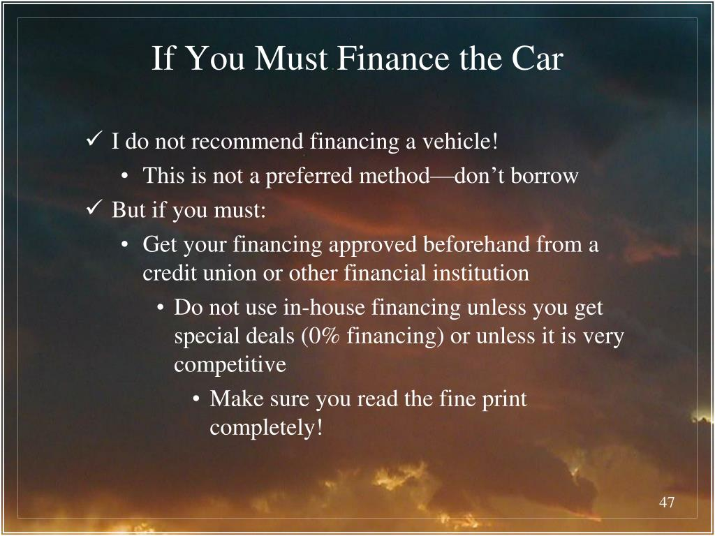 If You Must Finance the Car