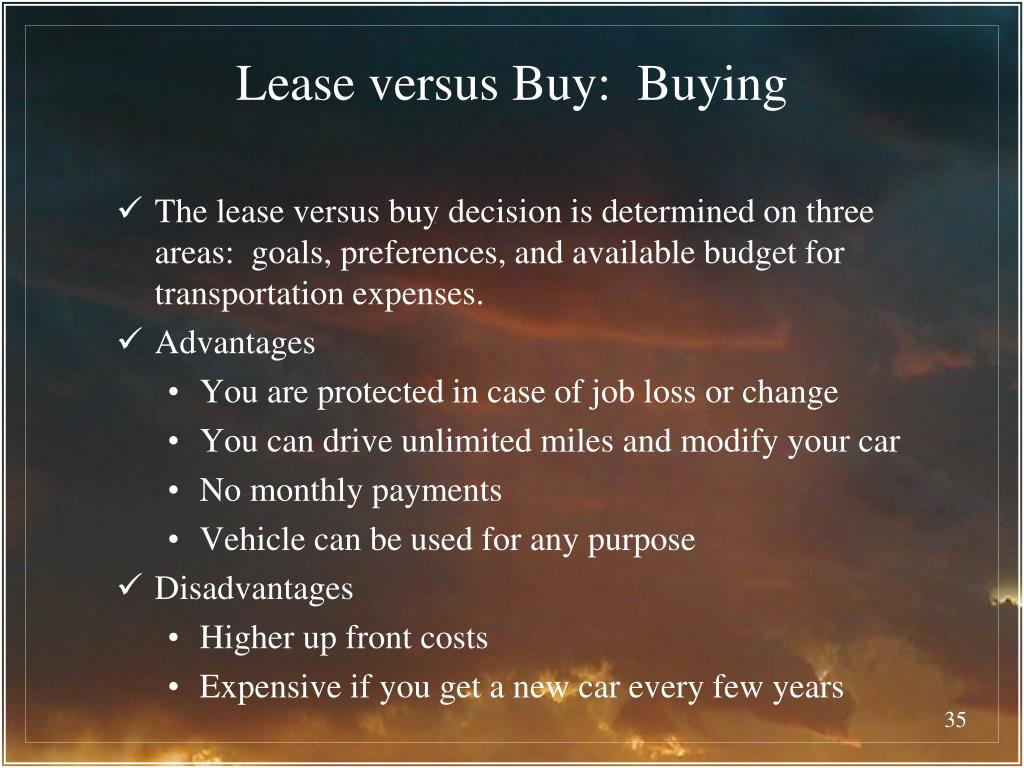 Lease versus Buy:  Buying
