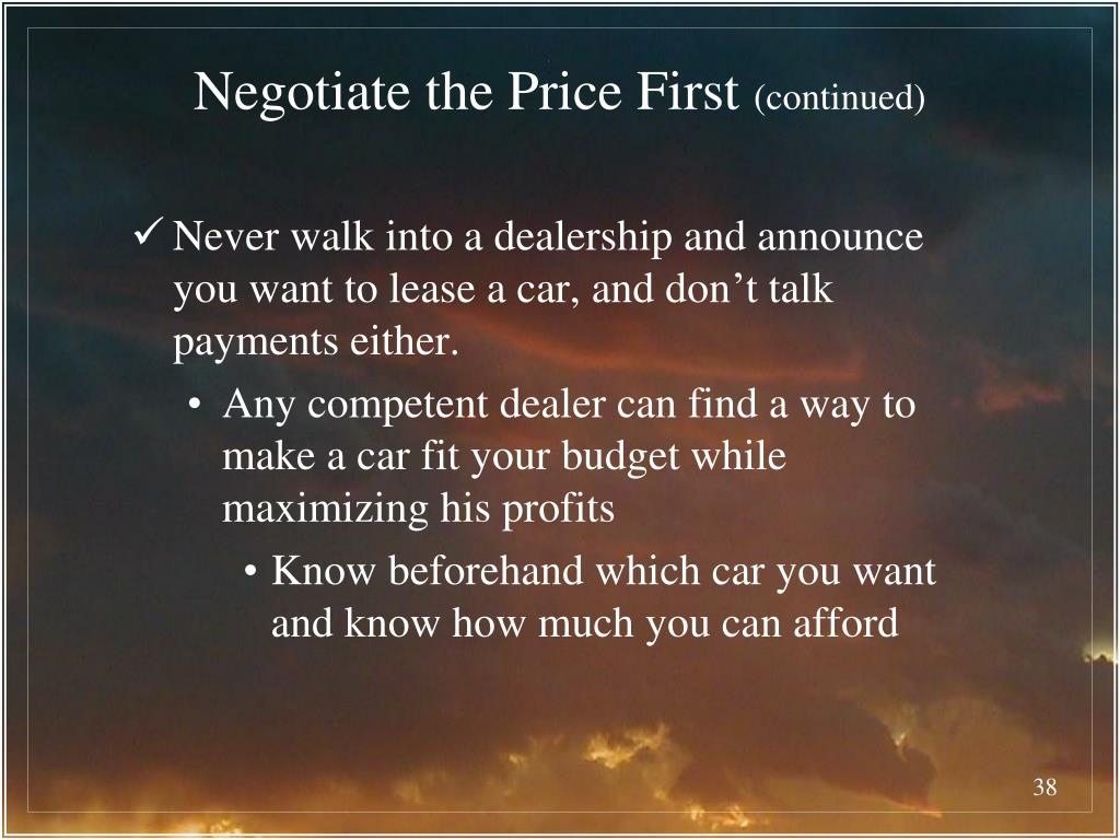 Negotiate the Price First