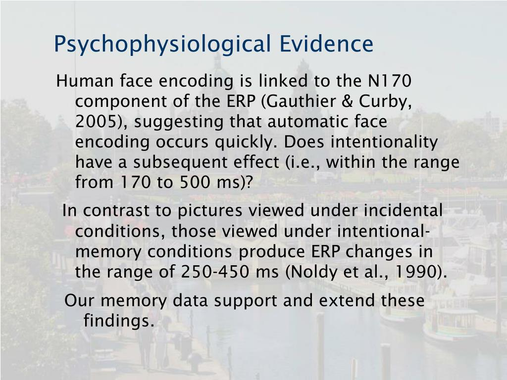Psychophysiological Evidence