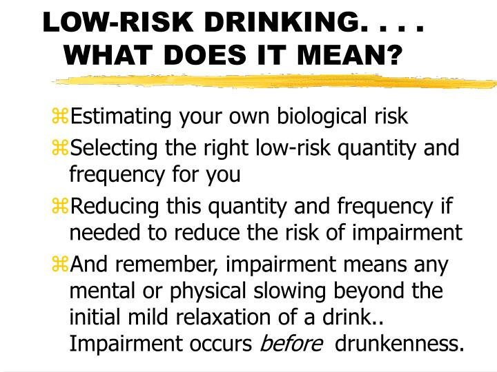 Low risk drinking what does it mean