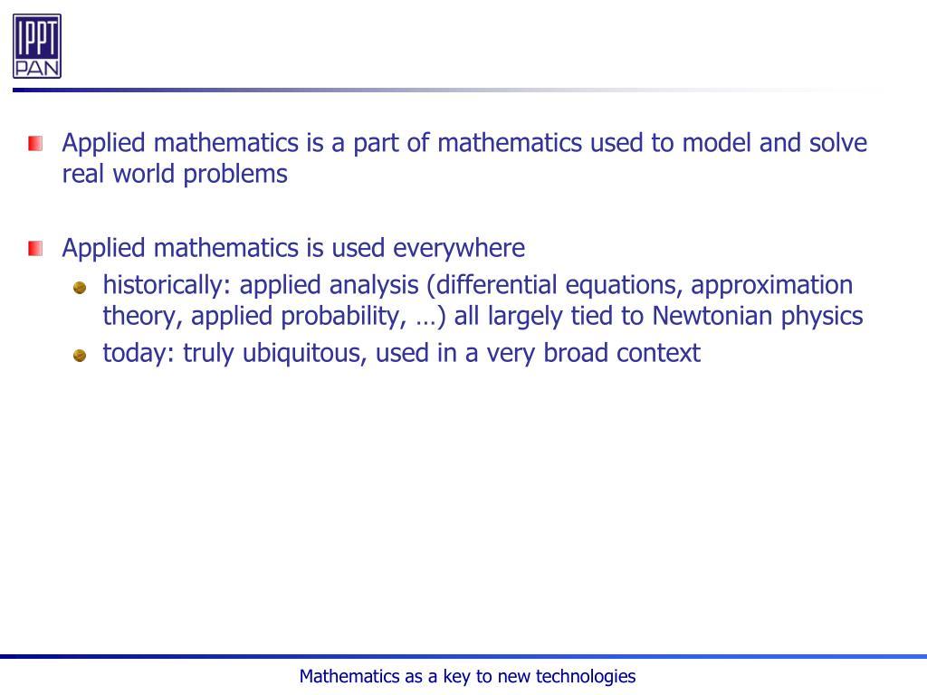 Applied mathematics is a