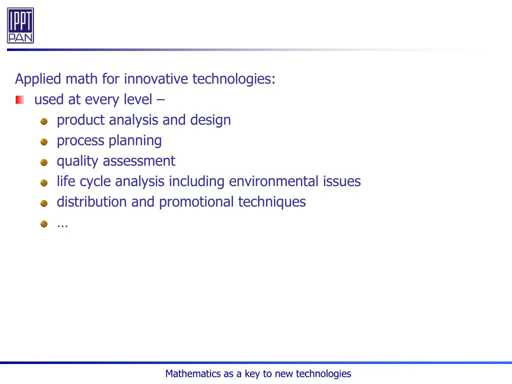 Applied math for innovative technologies: