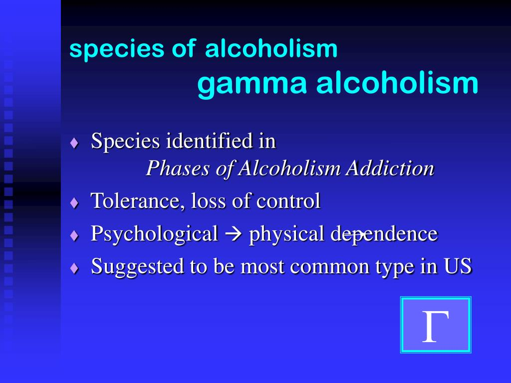 species of alcoholism