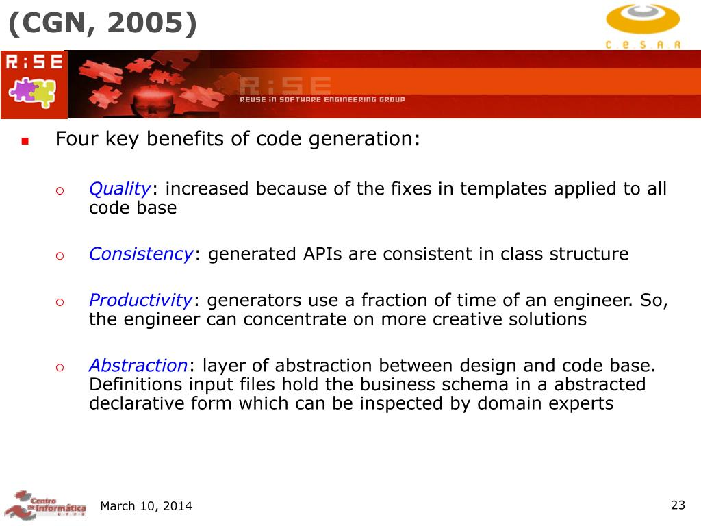 Four key benefits of code generation: