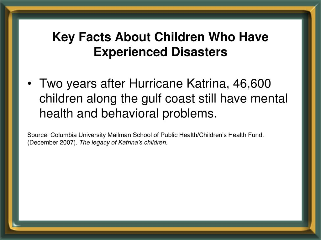 Key Facts About Children Who Have Experienced Disasters