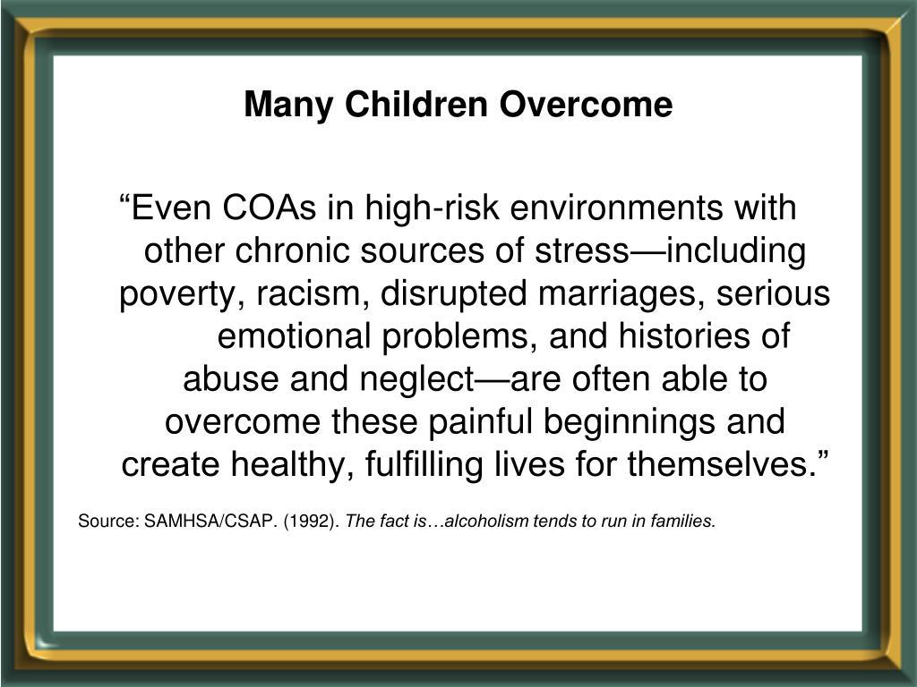 Many Children Overcome