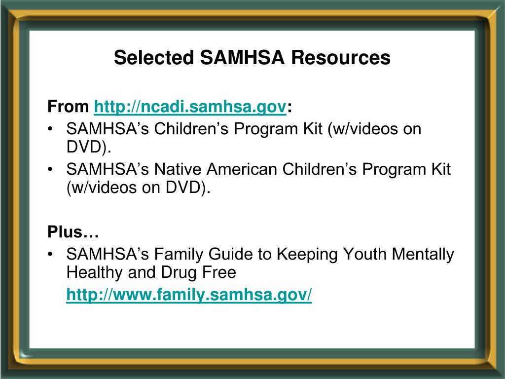 Selected SAMHSA Resources