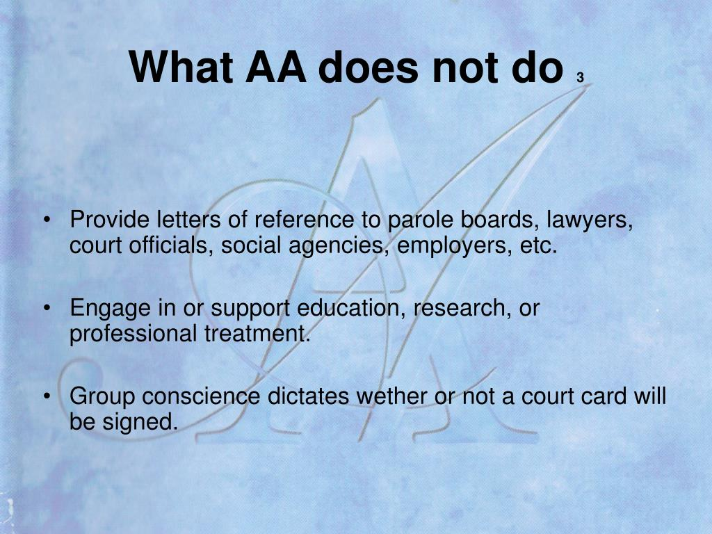 What AA does not do